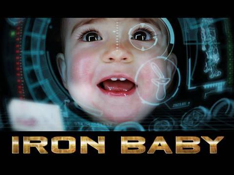Iron Baby &#8212; O hominho de ferro!